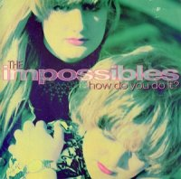 The Impossibles / How Do You Do It? (7