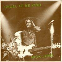 Nick Lowe / Cruel To Be Kind (7