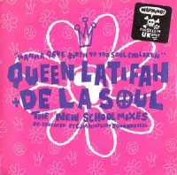 Queen Latifah+De La Soul / Mamma Gave Birth To The Soul Children (7
