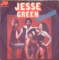 Jesse Green / Disco Crazy / Life Can Be Beautiful (7