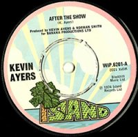 Kevin Ayers / After The Show (7