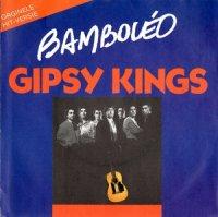 Gipsy Kings / Bamboleo (7
