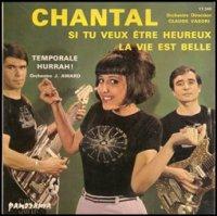 Chantal / Si Tu Veux etre Heureux  (7
