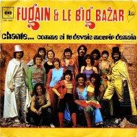 Michel Fugain & Le Big Bazar / Chante...Comme Si Tu Devais Mourir Demain (7