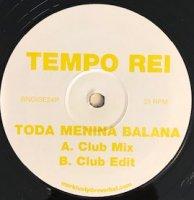 Tempo Rei / Toda Menina Balana (12