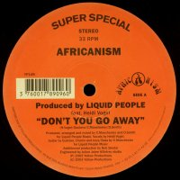 Africanism By Liquid People Feat. Heidi Vogel / Don't You Go Away (12