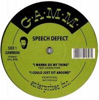 Speech Defect / I Wanna Do My Thing (12