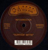 Beatconductor / Sumthin' Betta (12