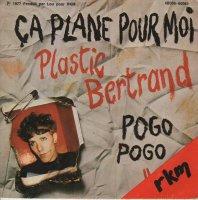 Plastic Bertrand / Ca Plane Pour Moi (7