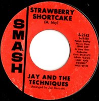 Jay And The Techniques /  Strawberry Shortcake (7
