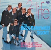 The Hazy Osterwald Sextet / The 2nd Life (LP)