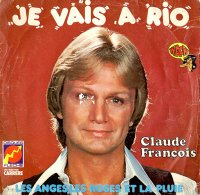 Claude Francois / Je Vais A Rio (7