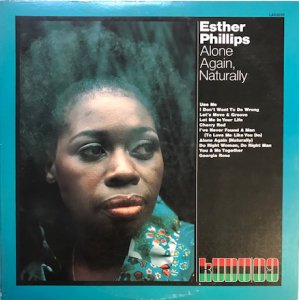 Esther Phillips / Alone Again, Naturally (LP)
