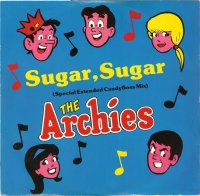 The Archies / Sugar, Sugar (Special Extended Candyfloss Mix) (12