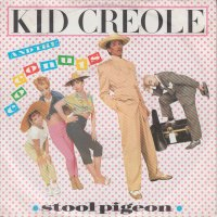 Kid Creole And The Coconuts / Stool Pigeon (7