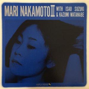 Mari Nakamoto With Isao Suzuki & Kazumi Watanabe / Mari Nakamoto III(LP)