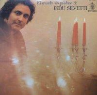 Bebu Silvetti / El Mundo Sin Palabras De Bebu Silvetti (LP)