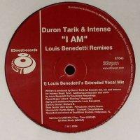 Duron Tarik & Intense / I Am (Louis Benedetti Remixes) (12