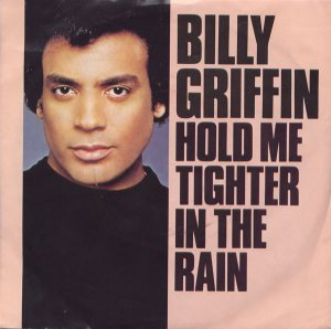 Billy Griffin / Hold Me Tighter In The Rain (7
