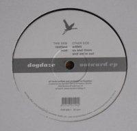 Dogdaze / Outward EP (12