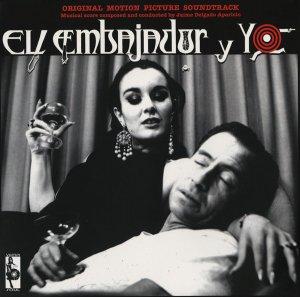 Jaime Delgado Aparicio / El Embajador Y Yo (LP)