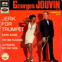 Georges Jouvin / Jerk For Trumpet (7