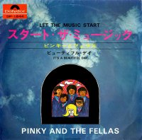 Pinky & The Fellas / Let The Music Start (7