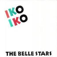 The Belle Stars / Iko Iko (7
