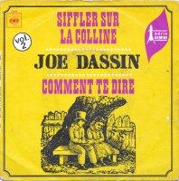 Joe Dassin / Siffler Sur La Colline / Comment Te Dire (7