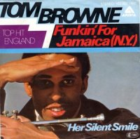 TOM BROWNE / FUNKIN' FOR JAMAICA (7