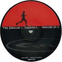 The Samuel L Sessions / Remixes Pt. 1 (12