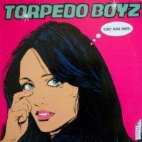 Torpedo Boyz / Start Being Nicer! (12