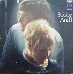 Bobby And I / Bobby And I (LP)
