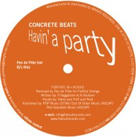 CONCRETE BEATS / HAVIN' A PARTY (12