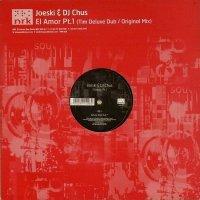 Joeski & DJ Chus / El Amor Pt.1 (12)