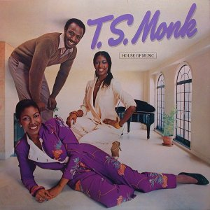 T.S. Monk / House Of Music (LP)