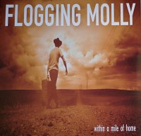 Flogging Molly / Within A Mile Of Home (LP)