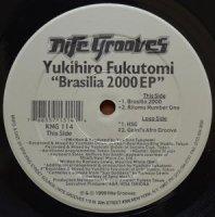 YUKIHIRO FUKUTOMI / BRASILIA 2000 EP (12