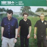TRUBY TRIO / A GO GO (12