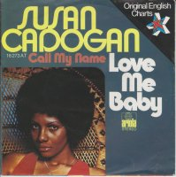 Susan Cadogan / Love Me Baby(7