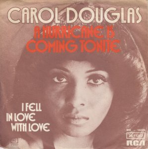 Carol Douglas / A Hurricane Is Coming Tonite (7