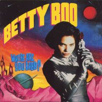 Betty Boo / Where Are You Baby? (7