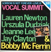 VOCAL SUMMIT / SORROW IS NOT FOREVER-LOVE IS (LP)