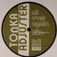 TONKA vs ADJUSTER / ALL OVER AGAIN (12