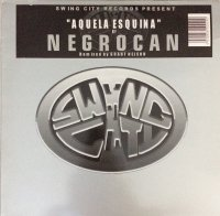 Negrocan / Aquela Esquina (12