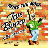 Jive Bunny And The Mastermixers / Swing The Mood (7