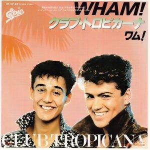 Wham! / Club Tropicana (7