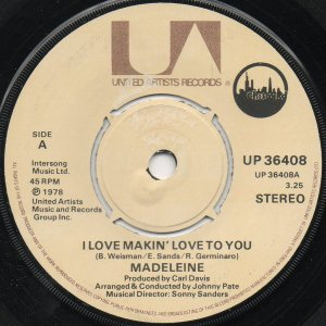 "Madelaine / I Love Makin' Love To You (7"")"