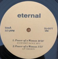 Eternal / Power Of A Woman (Extended Dance Mix) (12
