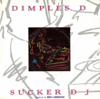 Dimples D / Sucker DJ (7